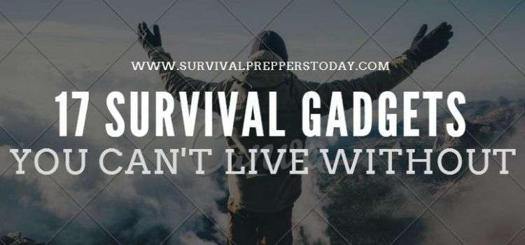 17 Top Cool Survival Gadgets